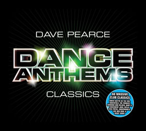 Dave Pearce Dance Anthems Classics (2006)